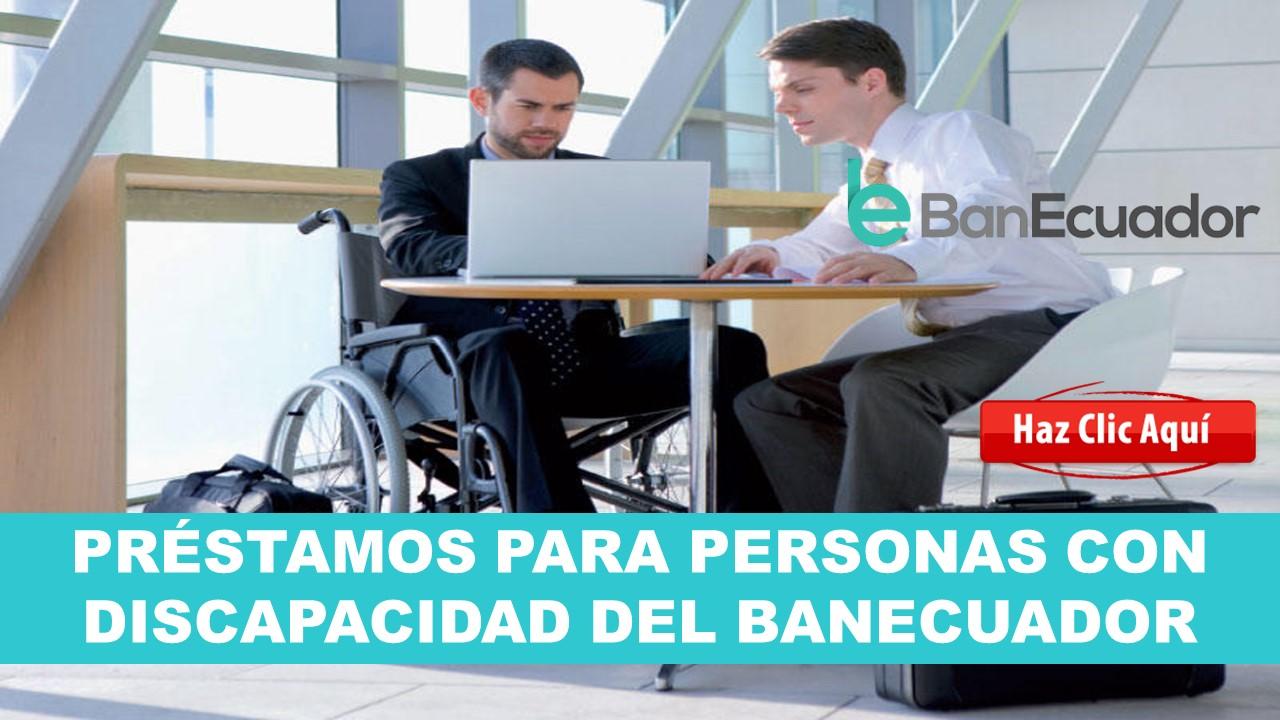 prestamos para discapacidad